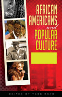 African Americans and Popular Culture [3 volumes]