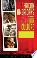 """""""African Americans and Popular Culture [3 volumes]"""" by Todd Boyd"""