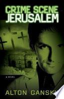 Crime Scene Jerusalem