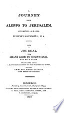 A Journey From Aleppo To Jerusalem 1697 Also A Journal From Grand Cairo To Mount Sinai And Back Again Tr From A Ms Written By The Prefetts Of Egypt By R Clayton