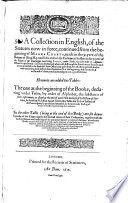 A Collection in English, of the Statutes now in force, continued ... untill the end of the Parliament holden in the 7. yere of ... King James, etc. B.L.