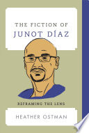 The Fiction of Junot D  az