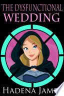 The Dysfunctional Wedding