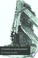 A Treatise on Naval Gunnery