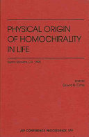 The Physical Origin of Homochirality in Life Book