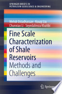 Fine Scale Characterization Of Shale Reservoirs