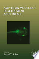 Amphibian Models of Development and Disease