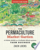 The Permaculture Market Garden Book