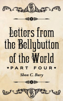 Letters from the Bellybutton of the World ebook
