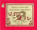 Pdf Moses Supposes His Toeses Are Roses