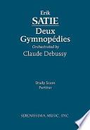 Deux Gymnopedies  Orchestral setting