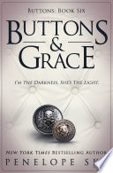 Buttons and Grace