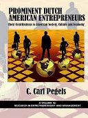 Prominent Dutch American Entrepreneurs