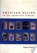 American Design in the Twentieth Century