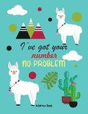 Ive Got Your Number No Problem Address Book
