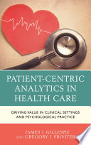 Patient Centric Analytics in Health Care Book