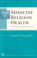 Medicine, Religion, and Health