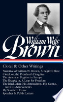 William Wells Brown  Clotel   Other Writings  LOA  247