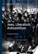 Jews  Liberalism  Antisemitism