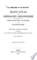 Hand-Atlas der chirurgischen Operationslehre mit Einschluss der chirurgischen Anatomie und Instrumentenlehre