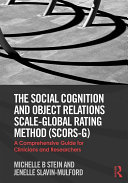 The Social Cognition and Object Relations Scale-Global Rating Method (SCORS-G) Pdf/ePub eBook