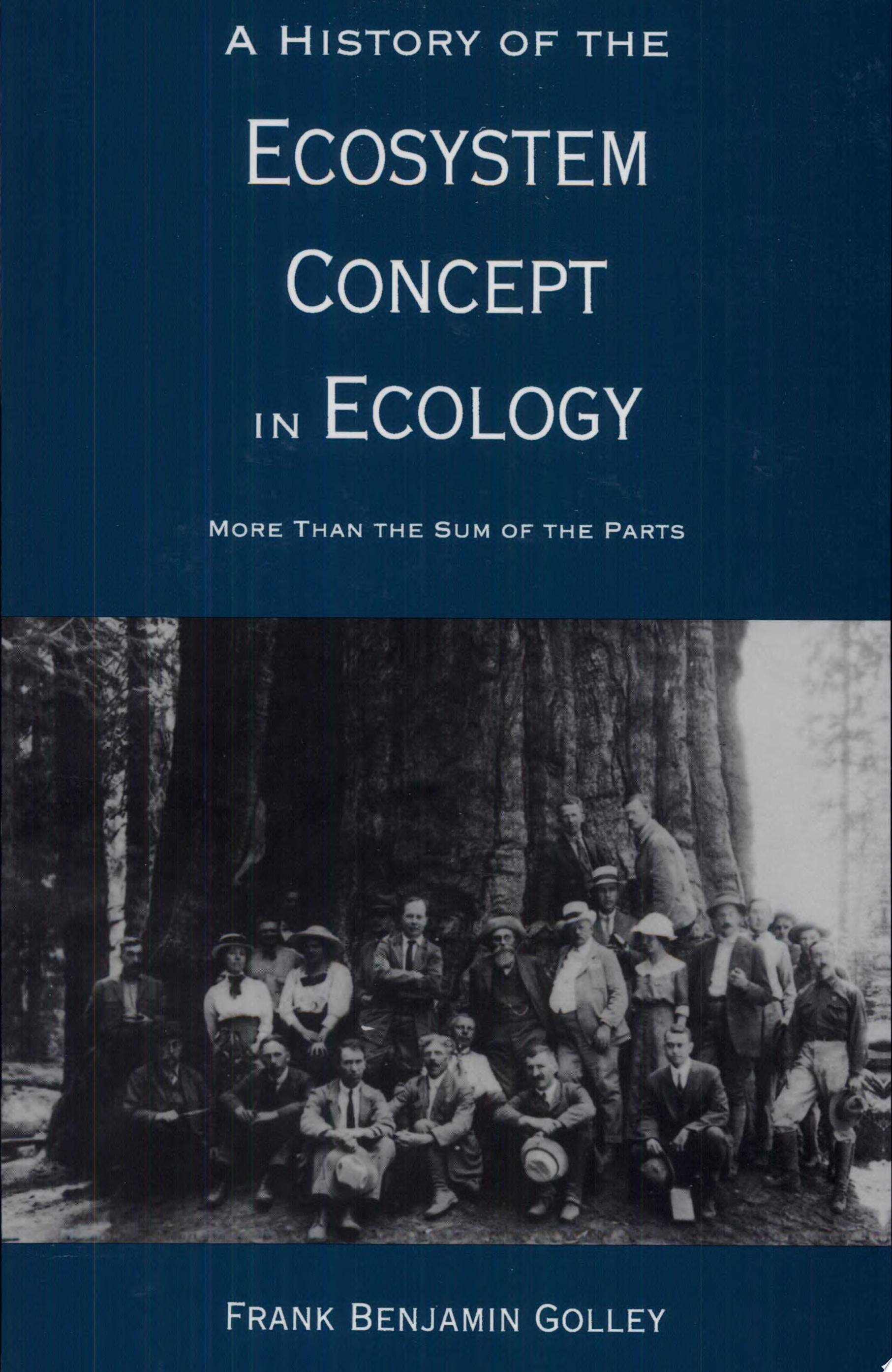A History of the Ecosystem Concept in Ecology