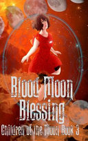 Blood Moon Blessings