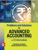 Problems and Solutions in Advanced Accounting for CA Intermediate