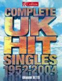 Complete Uk Hit Singles