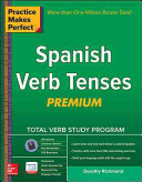 Practice Makes Perfect Spanish Verb Tenses Premium 3rd Edition