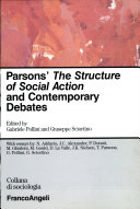 Parsons' The Structure of Social Action and Contemporary Debates