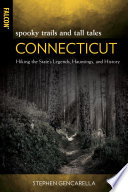 Spooky Trails And Tall Tales Connecticut Book PDF