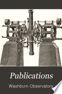 Publications of the Washburn Observatory of the University of Wisconsin