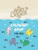 Hello Beach Coloring Book For Kids