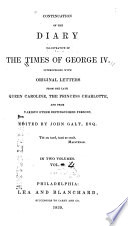Continuation of the Diary Illustrative of the Times of George IV