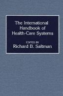 The International Handbook of Health care Systems