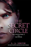 The Secret Circle The Captive Part Ii And The Power Tv Tie In Edition