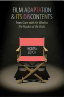 Film Adaptation and Its Discontents
