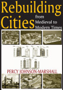 Rebuilding Cities from Medieval to Modern Times Pdf/ePub eBook