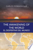 The Awakening Of The World El Despertar Del Mundo