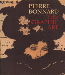 Pierre Bonnard, the Graphic Art