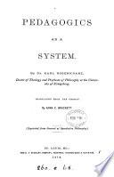 Pedagogics as a system  tr  by A C  Brackett