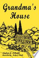 Grandma s House
