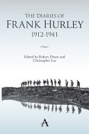 The Diaries of Frank Hurley, 1912-1941