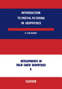 Introduction to Digital Filtering in Geophysics