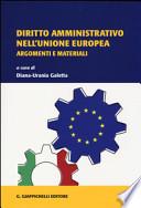 Diritto amministrativo nell'Unione Europea. Argomenti e materiali
