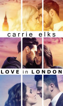 Love in London The Complete Trilogy