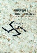 Perpetrators in Holocaust Narratives