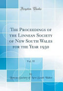 The Proceedings of the Linnean Society of New South Wales for the Year 1930, Vol. 55 (Classic Reprint)
