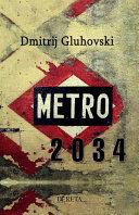 Metro 2034 Pdf/ePub eBook